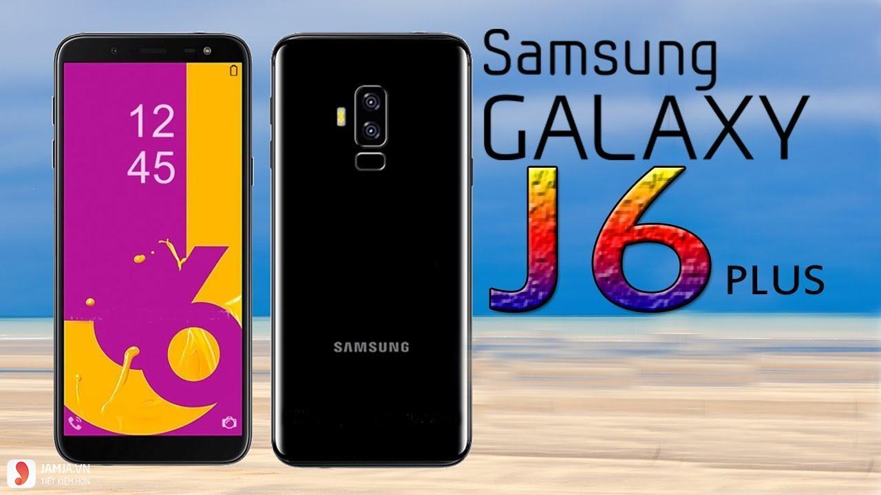 Điện Thoại Samsung Galaxy J6 Plus