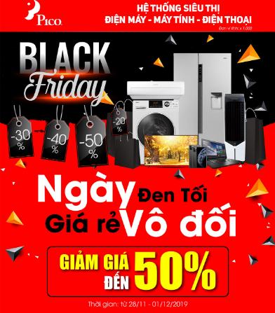 Black Friday 2019 Siêu thị điện máy Pico