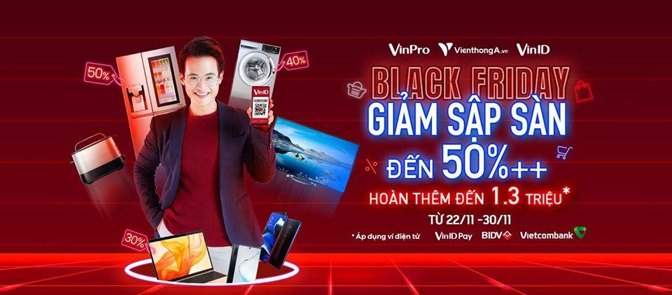 Black Friday 2019 Siêu thị điện máy VinPro