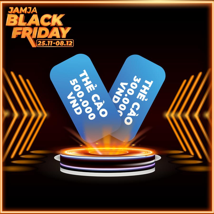 JAMJA BLACK FRIDAY GAME: TỨ HÙNG TRANH BÁ